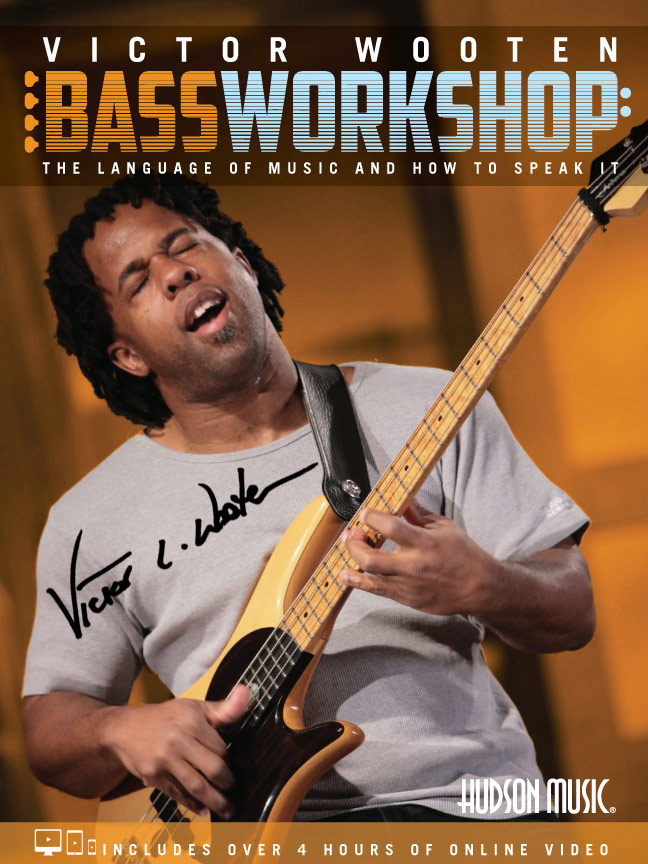 Bass Workshop - Signed (shipped)
